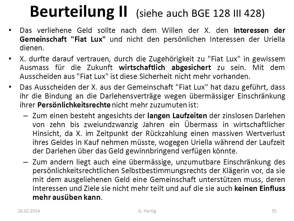 Beurteilung II (siehe auch BGE 128 III 428)