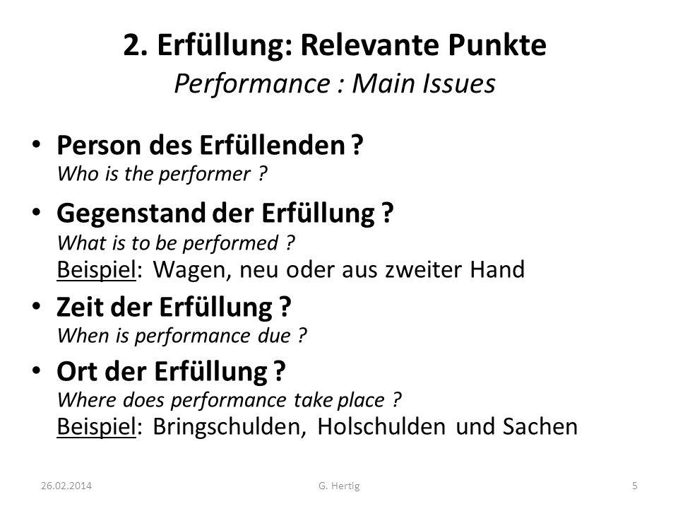 2. Erfüllung: Relevante Punkte Performance : Main Issues