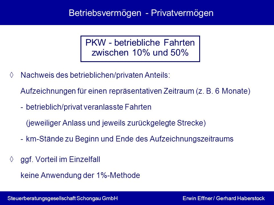Betriebsvermögen - Privatvermögen