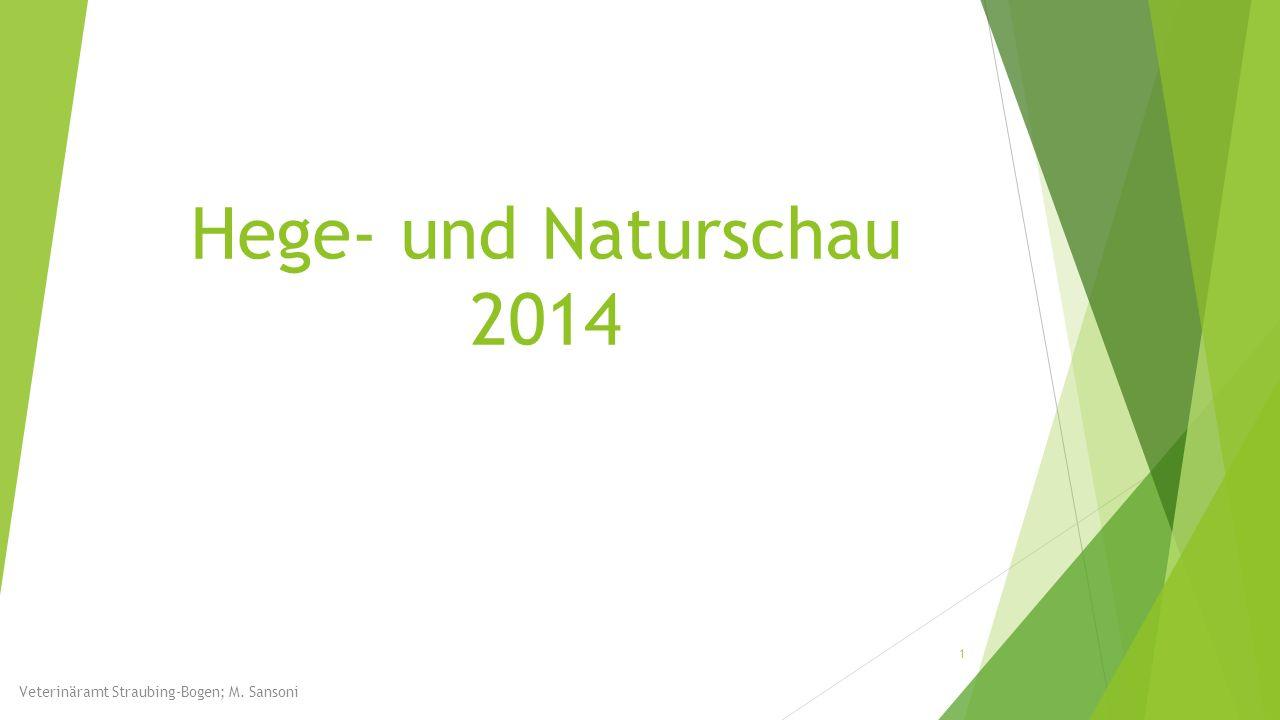 Hege- und Naturschau 2014 Veterinäramt Straubing-Bogen; M. Sansoni