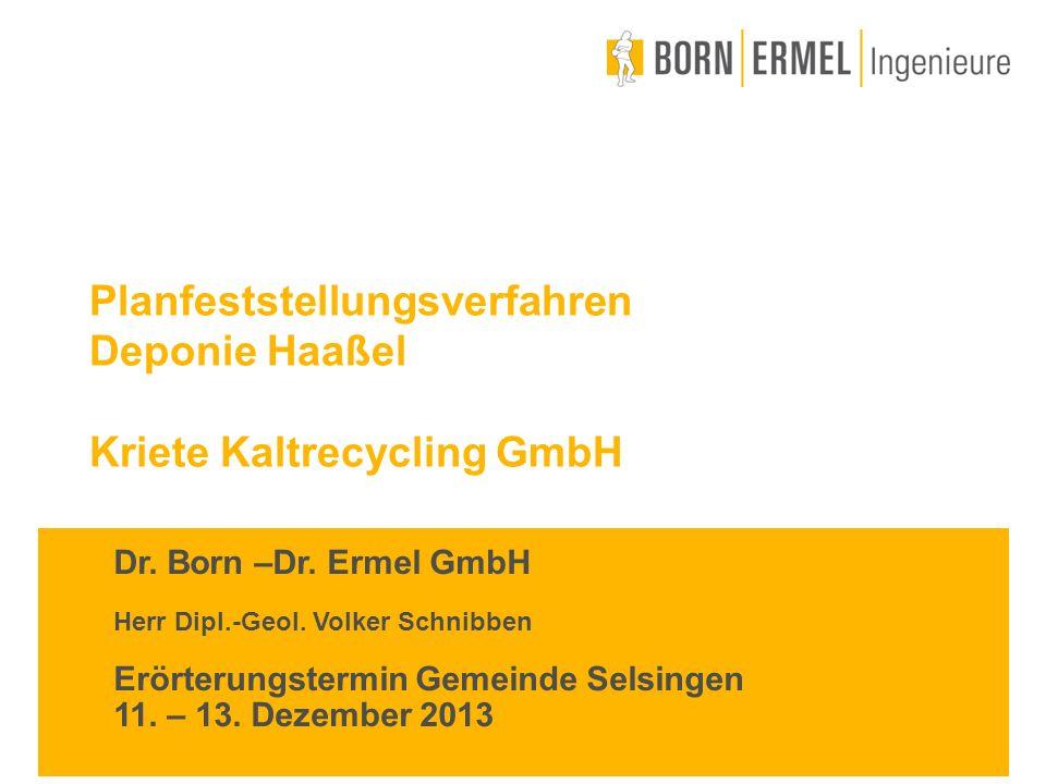 Planfeststellungsverfahren Deponie Haaßel Kriete Kaltrecycling GmbH