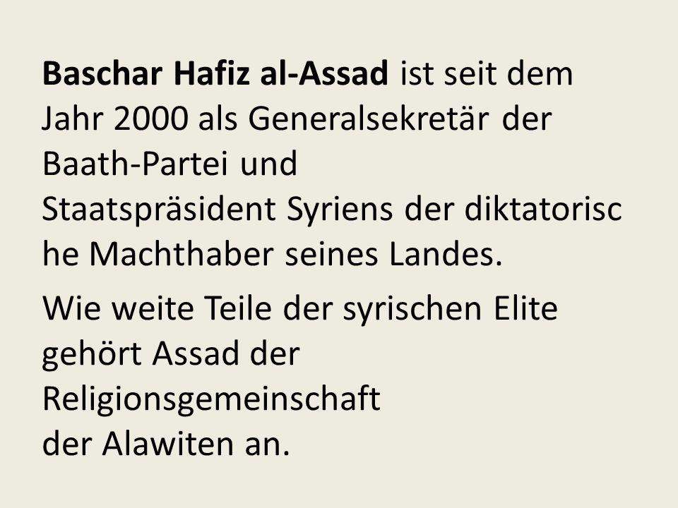 Baschar Hafiz al-Assad ist seit dem Jahr 2000 als Generalsekretär der Baath-Partei und Staatspräsident Syriens der diktatorische Machthaber seines Landes.