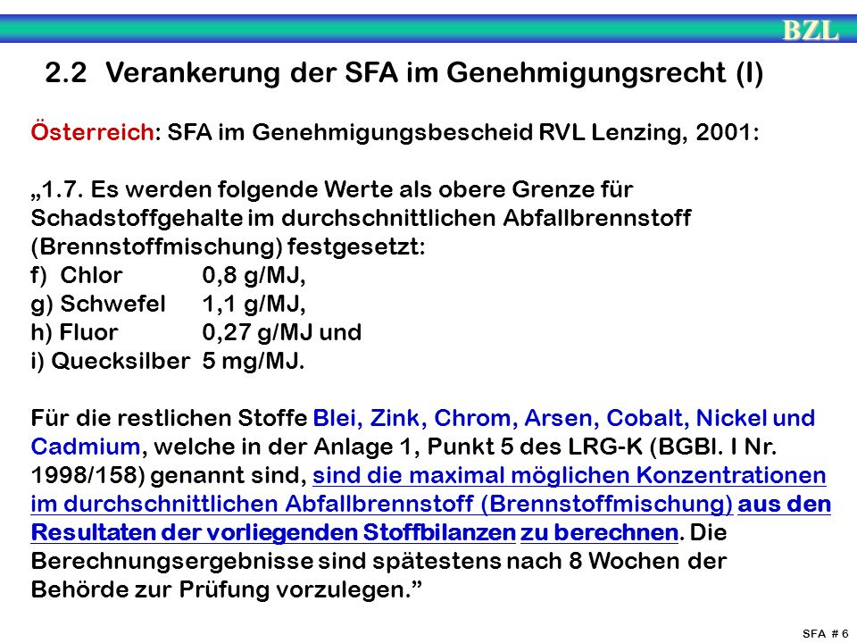 2.2 Verankerung der SFA im Genehmigungsrecht (I)