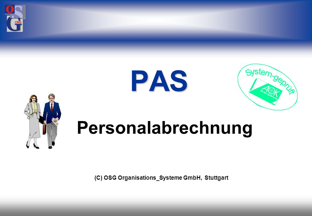 PAS Personalabrechnung (C) OSG Organisations_Systeme GmbH, Stuttgart 1