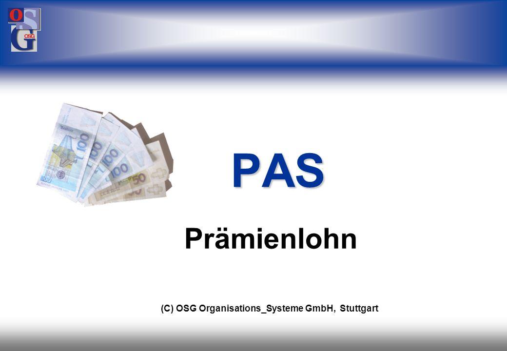 PAS Prämienlohn (C) OSG Organisations_Systeme GmbH, Stuttgart 33 33