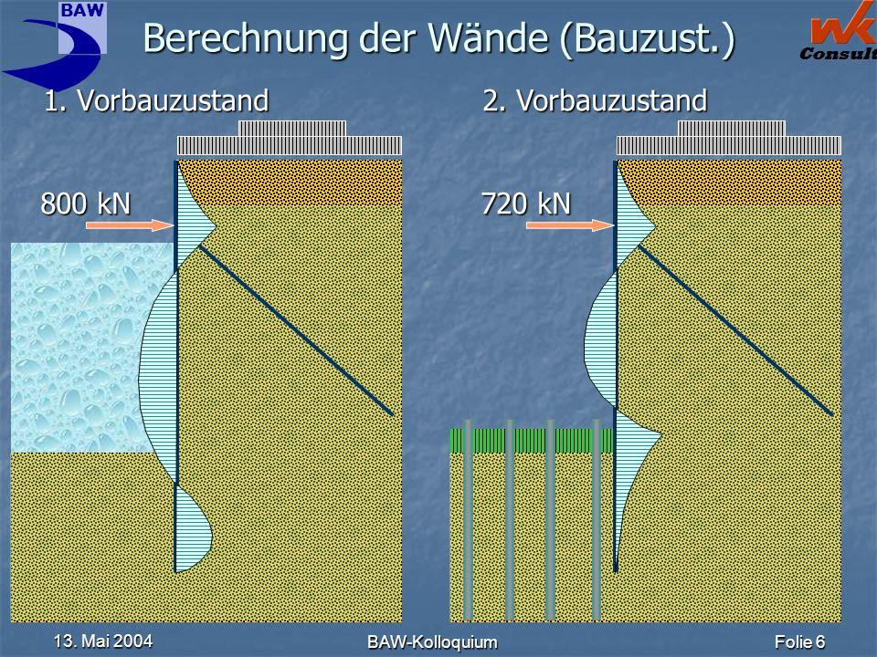Berechnung der Wände (Bauzust.)