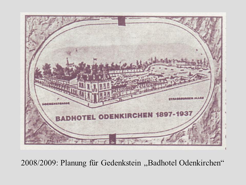"""2008/2009: Planung für Gedenkstein """"Badhotel Odenkirchen"""