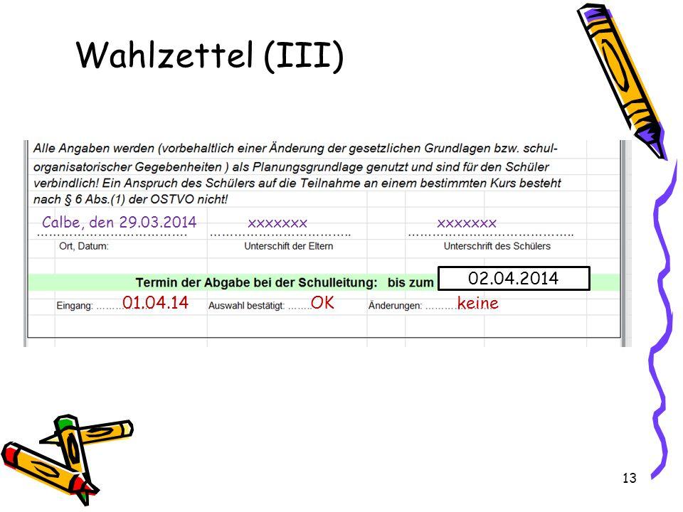 Wahlzettel (III) 02.04.2014 01.04.14 OK keine