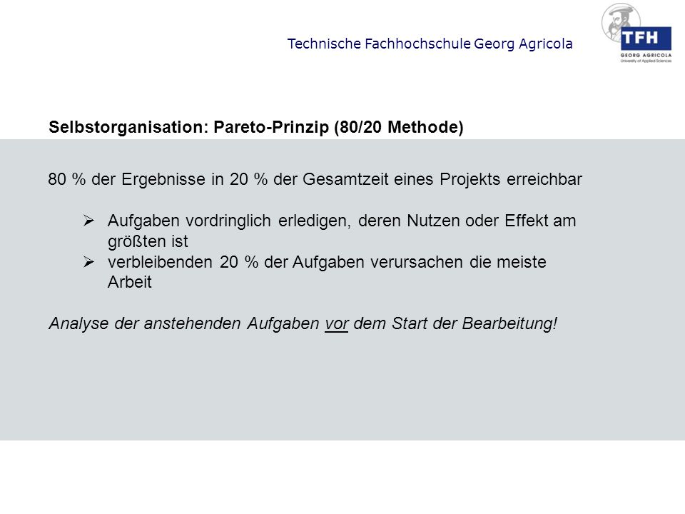 Selbstorganisation: Pareto-Prinzip (80/20 Methode)