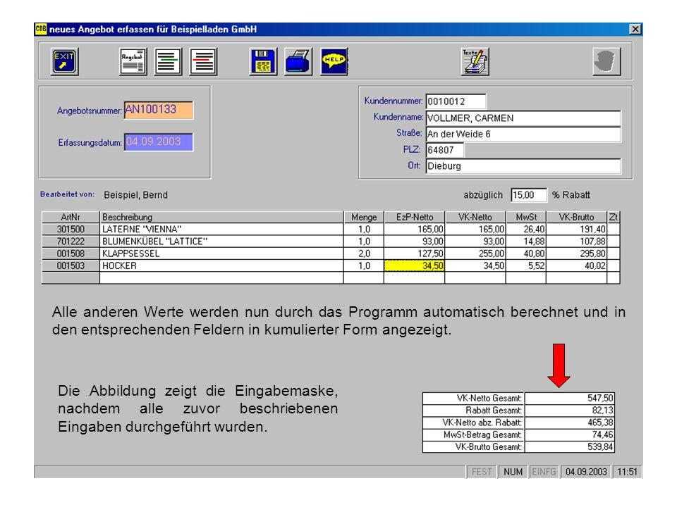 Alle anderen Werte werden nun durch das Programm automatisch berechnet und in den entsprechenden Feldern in kumulierter Form angezeigt.