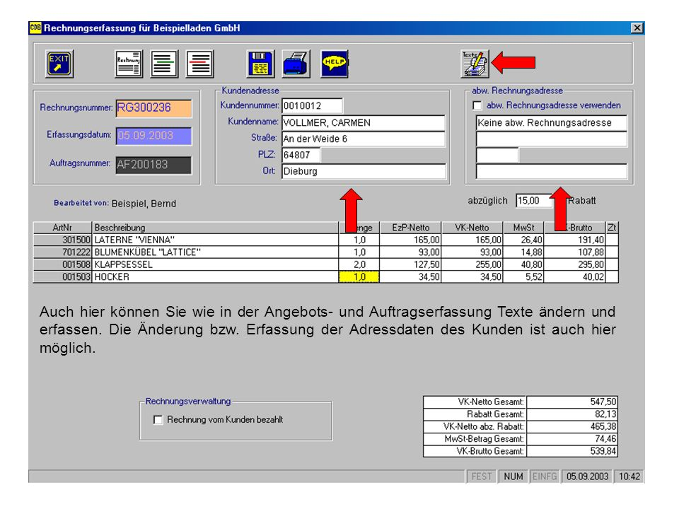 Auch hier können Sie wie in der Angebots- und Auftragserfassung Texte ändern und erfassen.