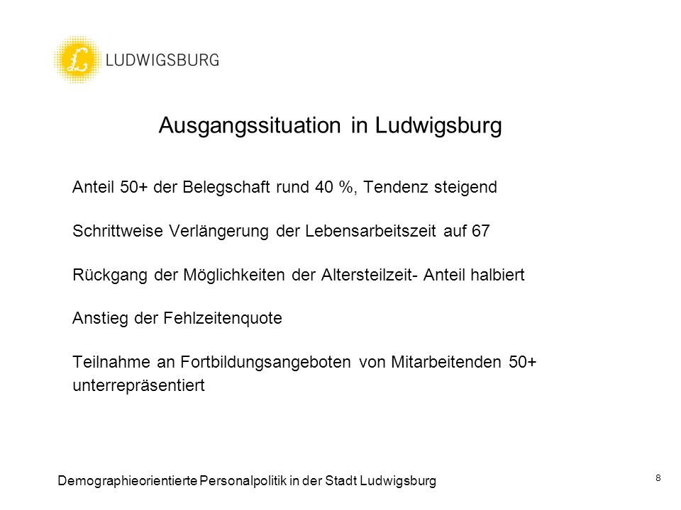 Ausgangssituation in Ludwigsburg