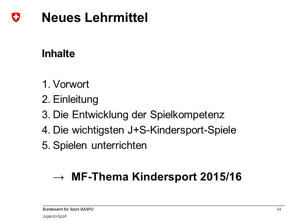 Neues Lehrmittel → MF-Thema Kindersport 2015/16 Inhalte Vorwort