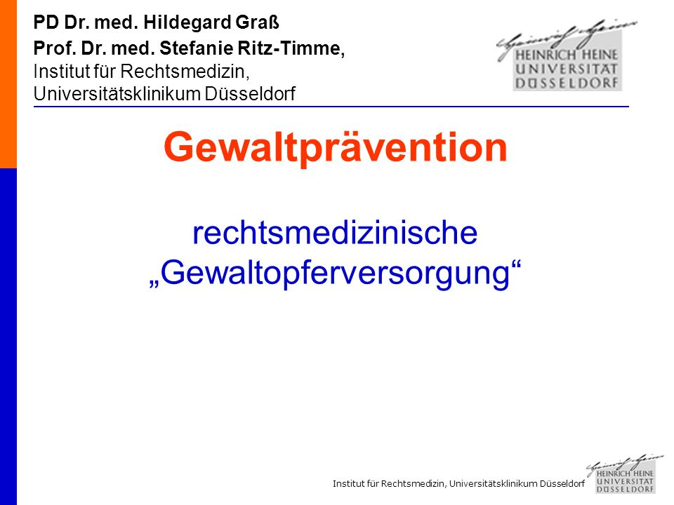 """Gewaltprävention rechtsmedizinische """"Gewaltopferversorgung"""