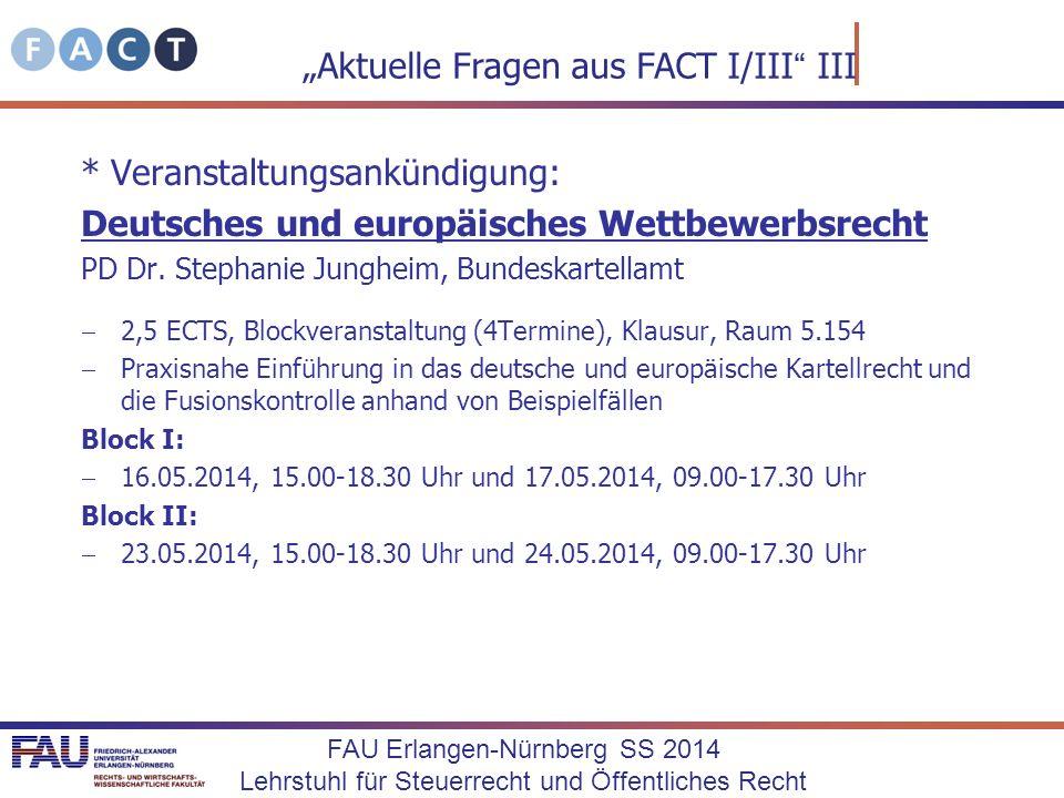 """Aktuelle Fragen aus FACT I/III III"