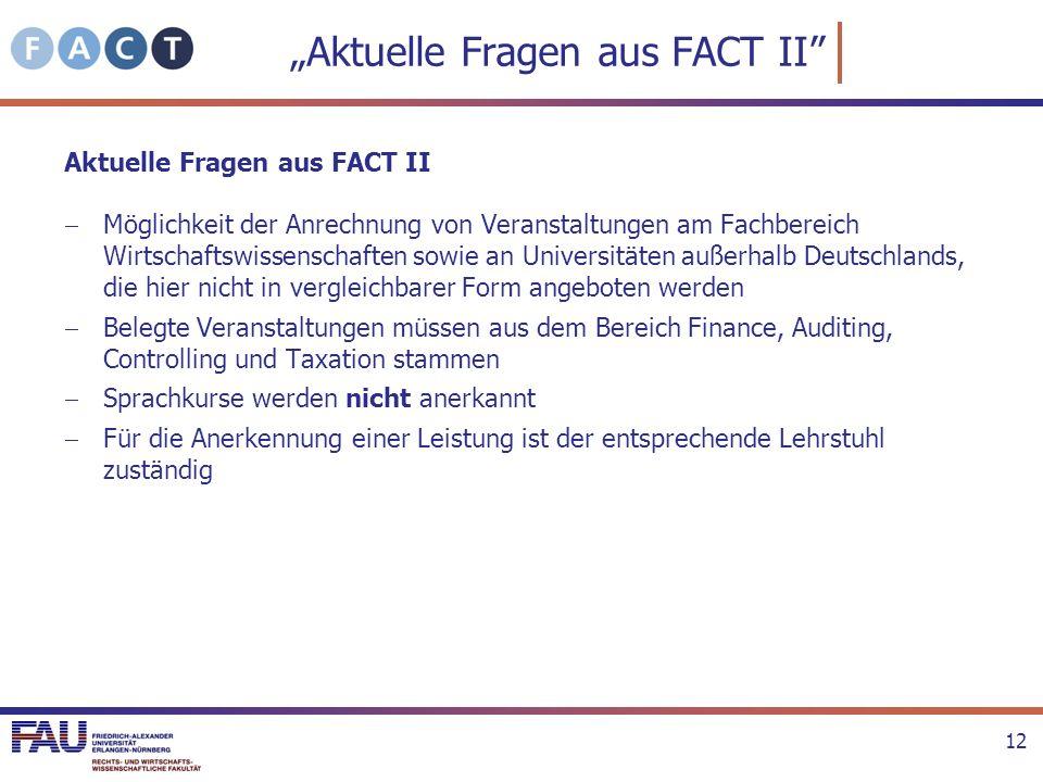 """""""Aktuelle Fragen aus FACT II"""