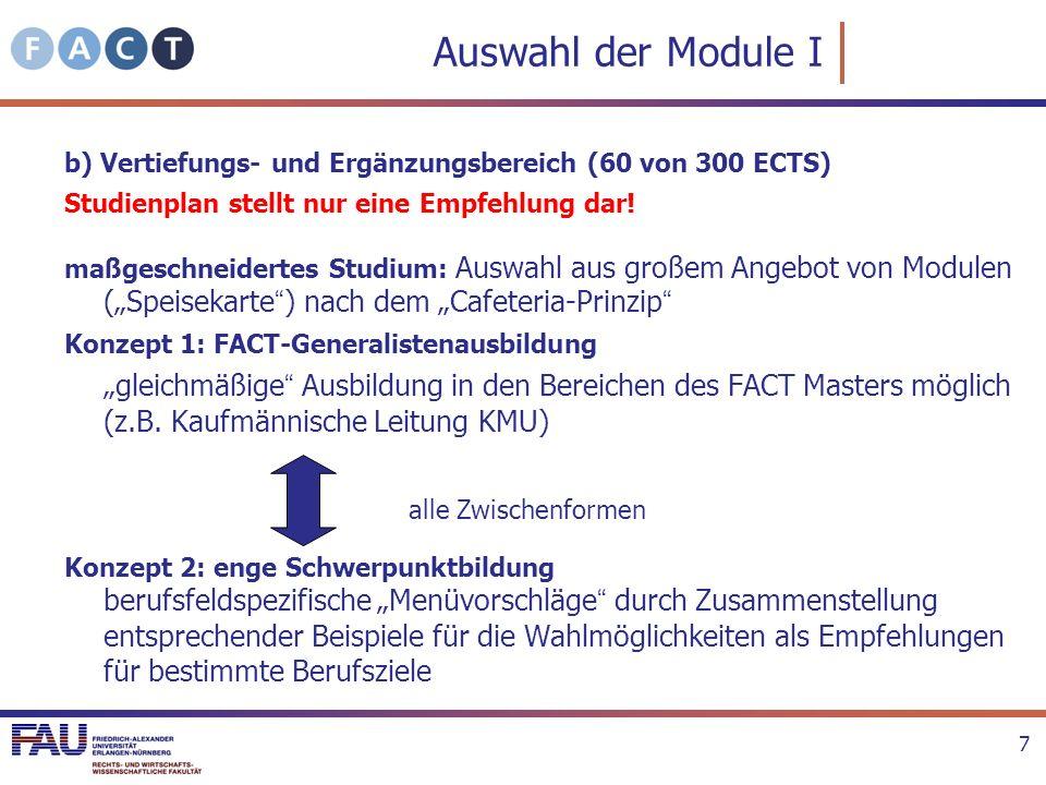 Auswahl der Module I b) Vertiefungs- und Ergänzungsbereich (60 von 300 ECTS) Studienplan stellt nur eine Empfehlung dar!