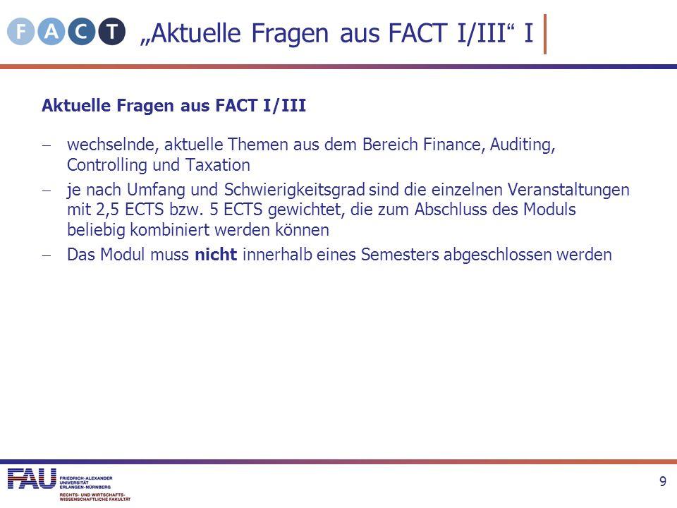 """Aktuelle Fragen aus FACT I/III I"