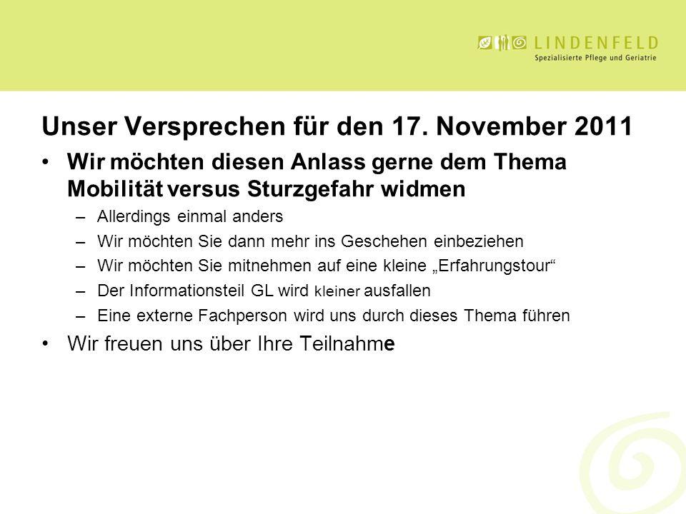 Unser Versprechen für den 17. November 2011