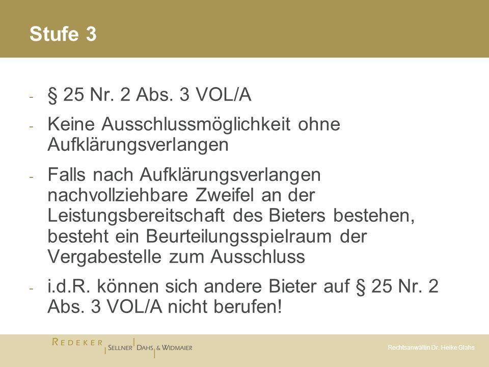 Stufe 3 § 25 Nr. 2 Abs. 3 VOL/A. Keine Ausschlussmöglichkeit ohne Aufklärungsverlangen.