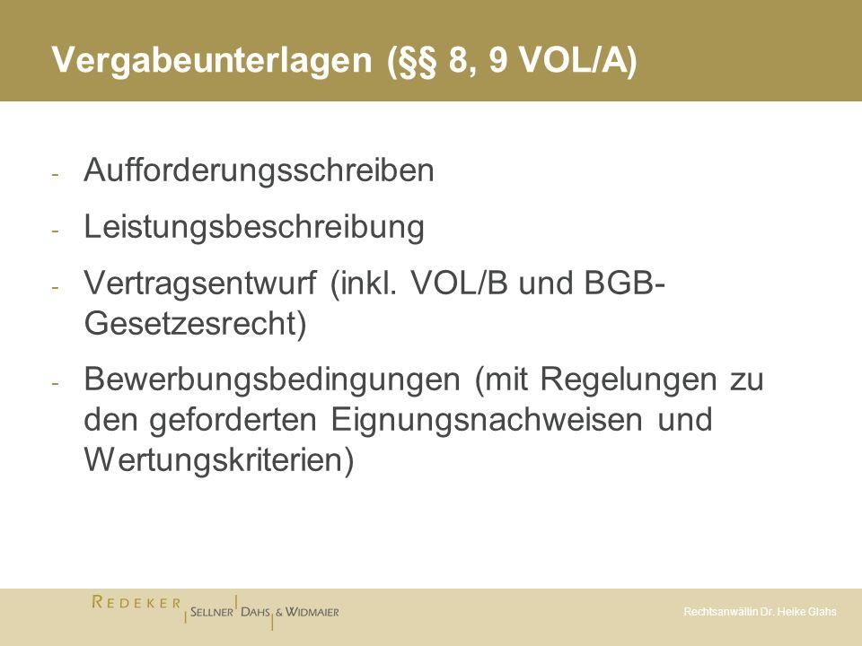 Vergabeunterlagen (§§ 8, 9 VOL/A)