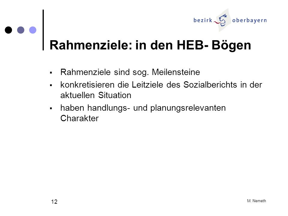 Rahmenziele: in den HEB- Bögen