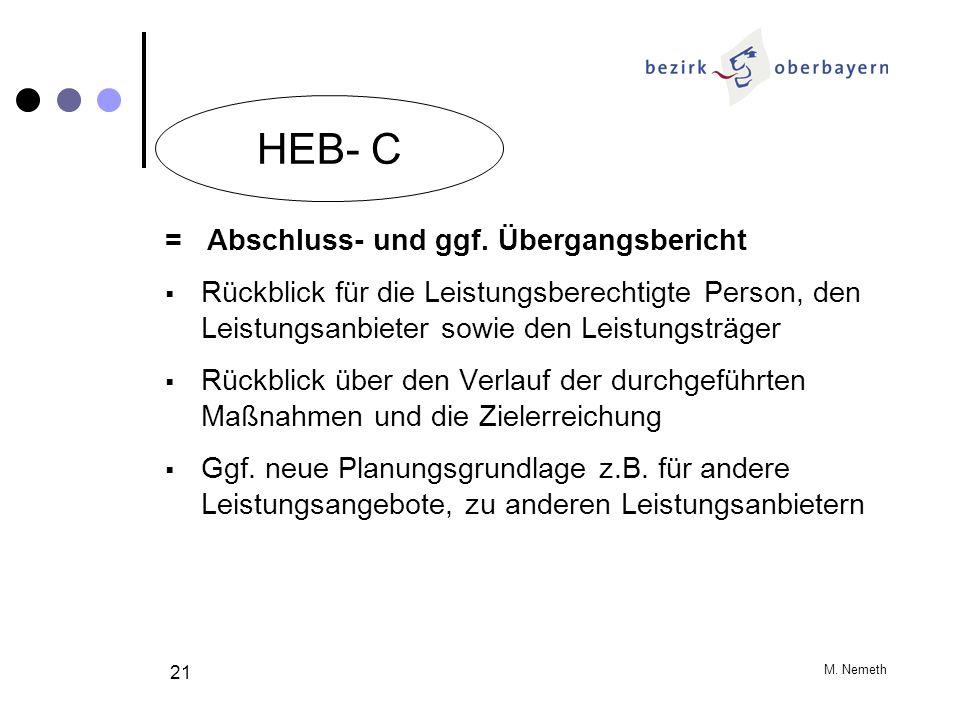 HEB- C = Abschluss- und ggf. Übergangsbericht
