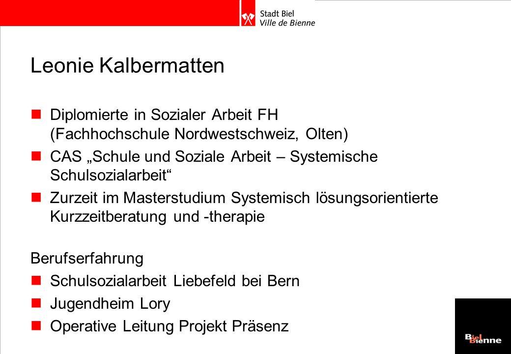 Leonie KalbermattenDiplomierte in Sozialer Arbeit FH (Fachhochschule Nordwestschweiz, Olten)