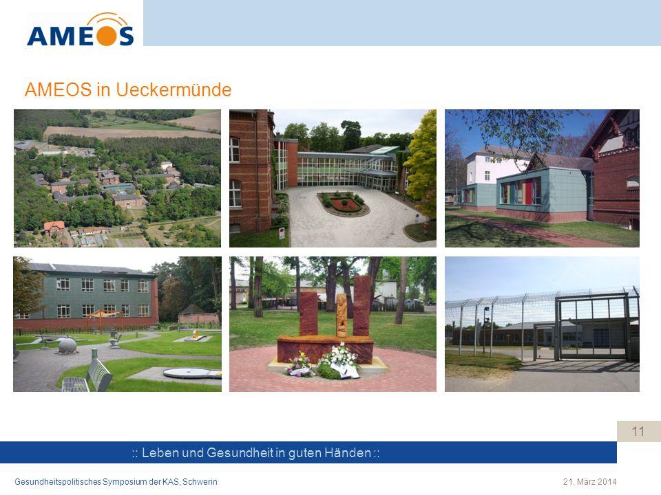 AMEOS in Ueckermünde Gesundheitspolitisches Symposium der KAS, Schwerin 21. März 2014