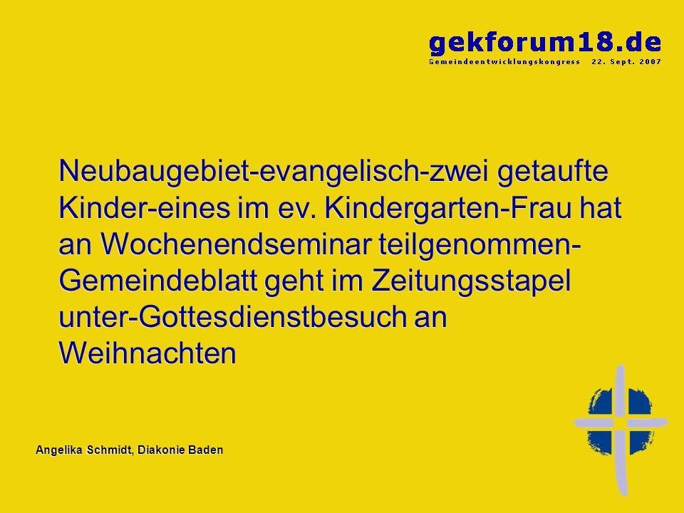 Neubaugebiet-evangelisch-zwei getaufte Kinder-eines im ev