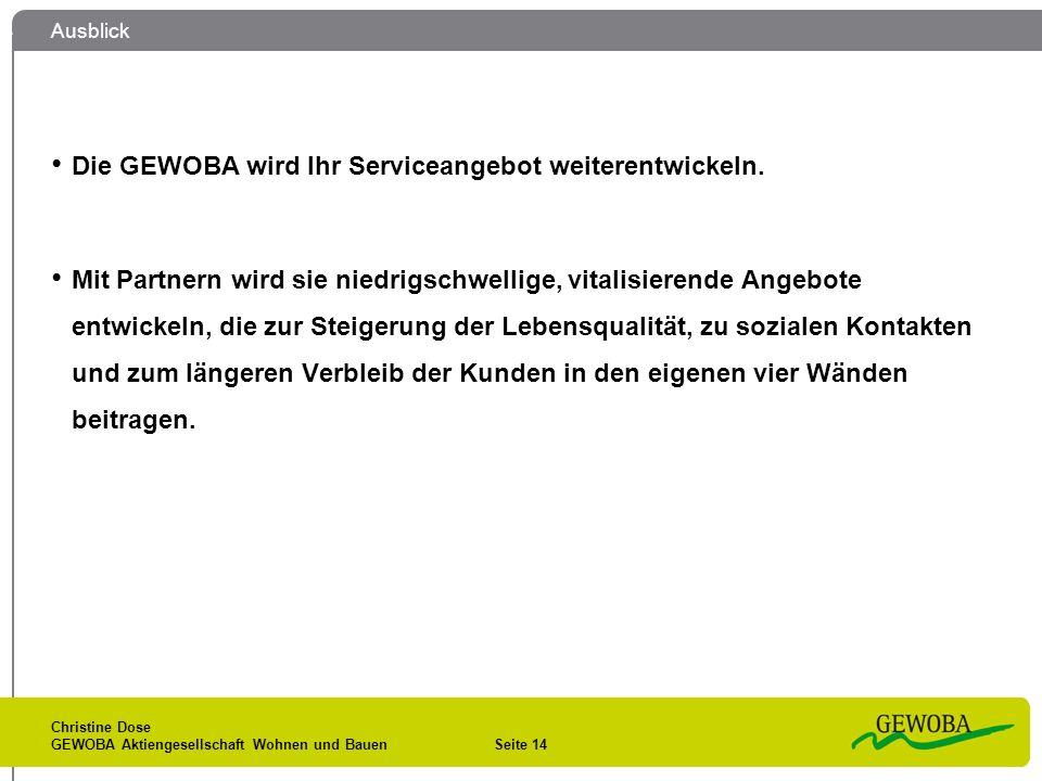 Die GEWOBA wird Ihr Serviceangebot weiterentwickeln.
