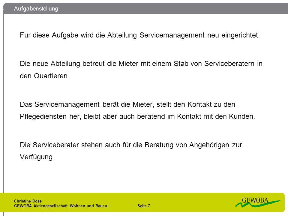 Aufgabenstellung Für diese Aufgabe wird die Abteilung Servicemanagement neu eingerichtet.