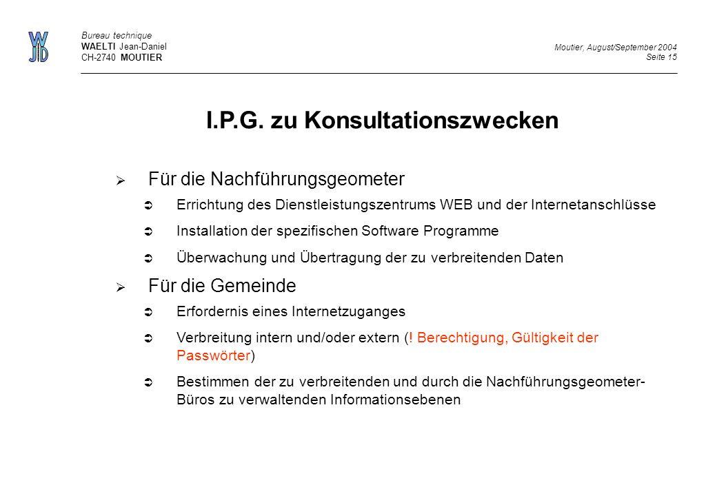 I.P.G. zu Konsultationszwecken