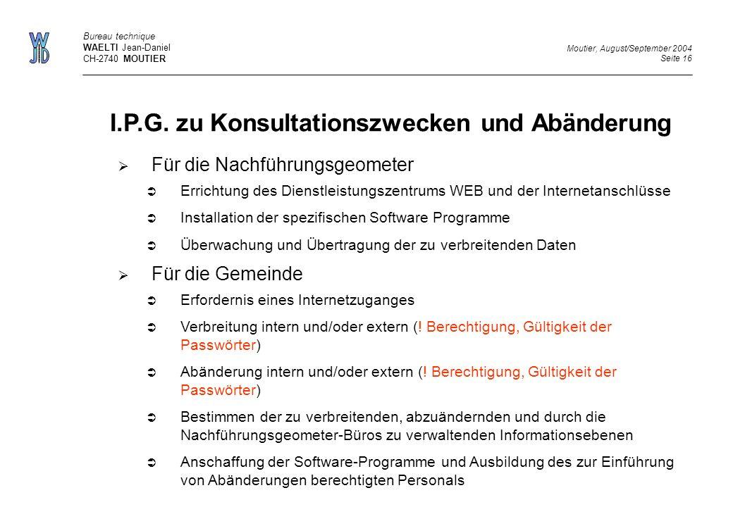 I.P.G. zu Konsultationszwecken und Abänderung