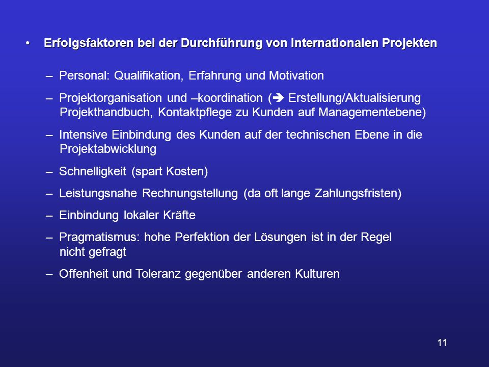 Erfolgsfaktoren bei der Durchführung von internationalen Projekten