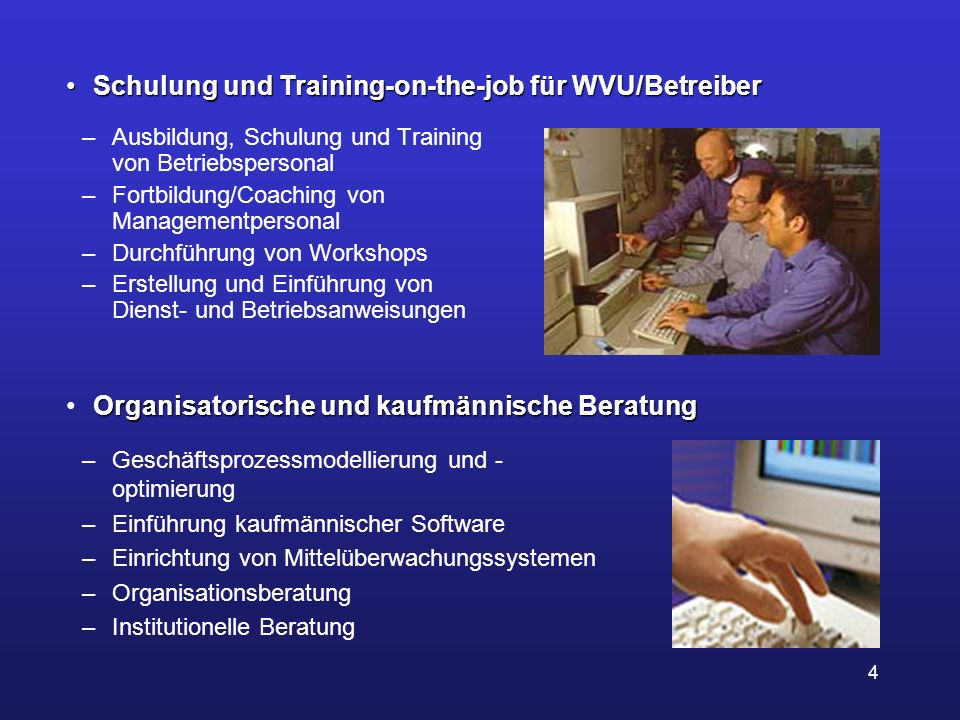 Schulung und Training-on-the-job für WVU/Betreiber