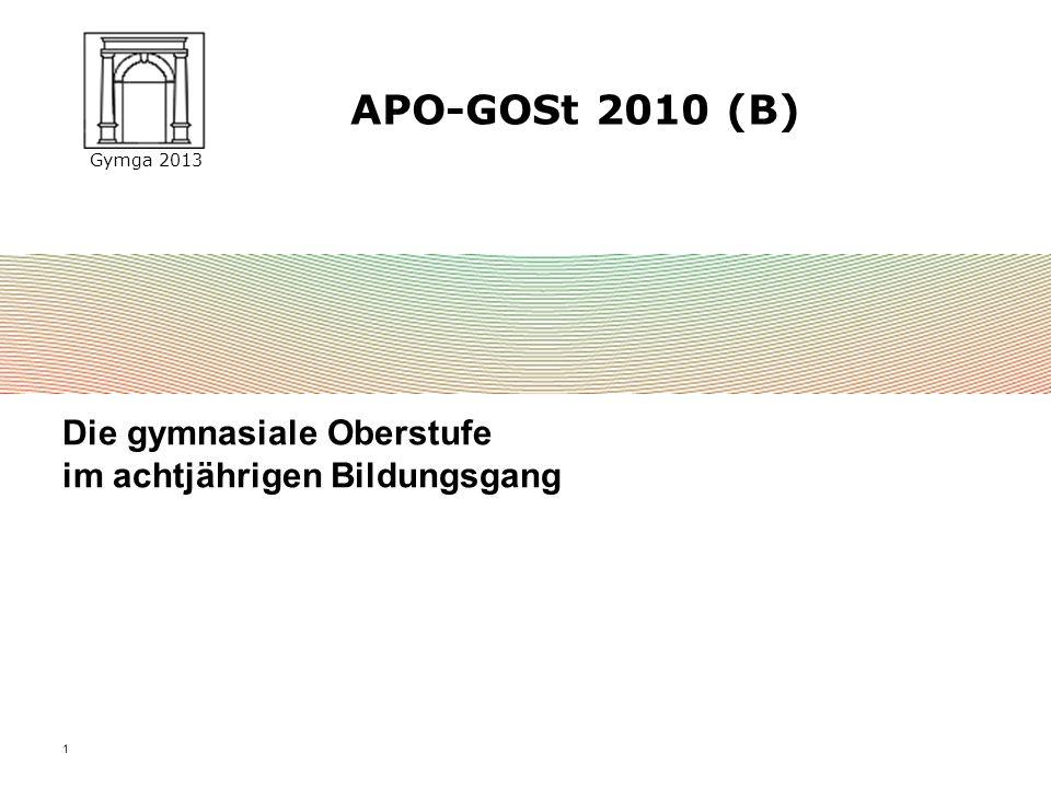 APO-GOSt 2010 (B) Die gymnasiale Oberstufe im achtjährigen Bildungsgang