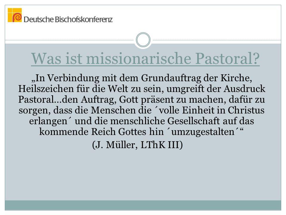 Was ist missionarische Pastoral