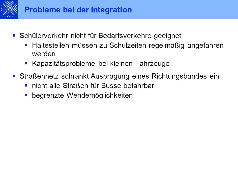 Probleme bei der Integration