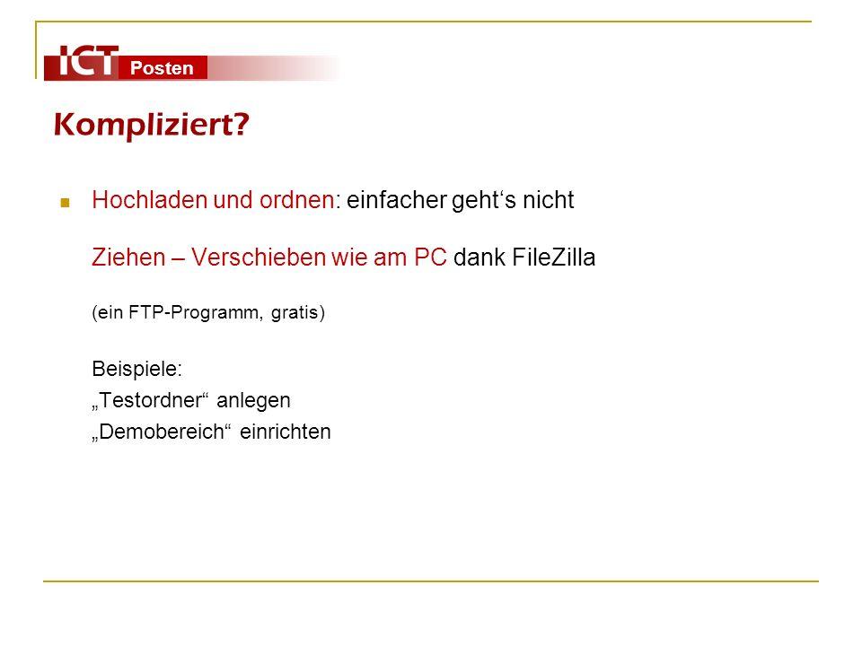 Kompliziert Hochladen und ordnen: einfacher geht's nicht Ziehen – Verschieben wie am PC dank FileZilla (ein FTP-Programm, gratis)