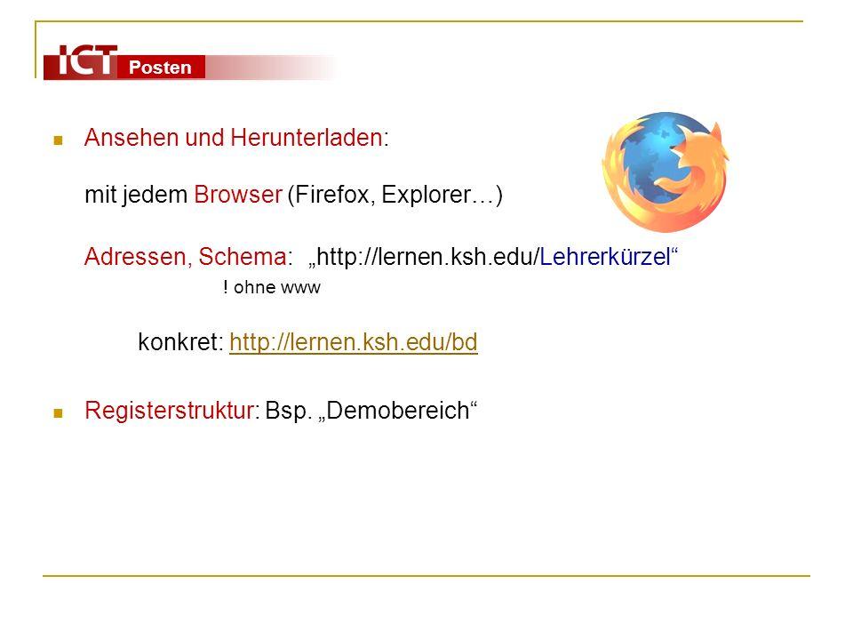 Ansehen und Herunterladen: mit jedem Browser (Firefox, Explorer…)