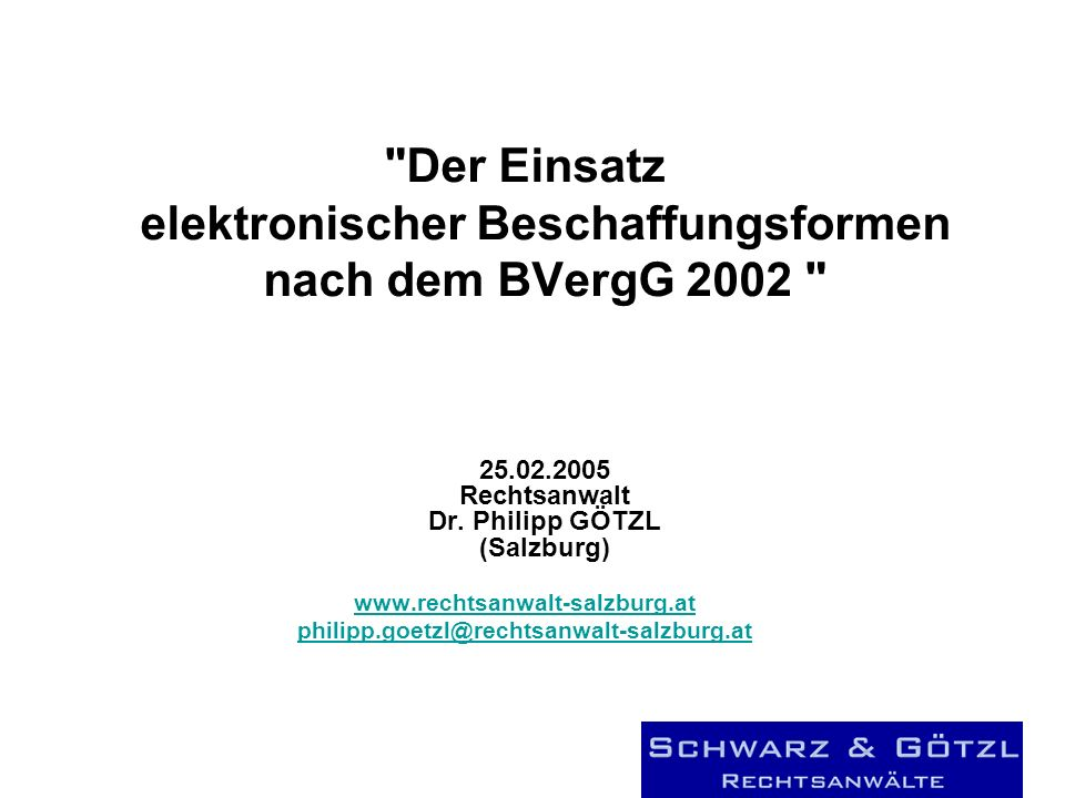 Der Einsatz elektronischer Beschaffungsformen nach dem BVergG 2002