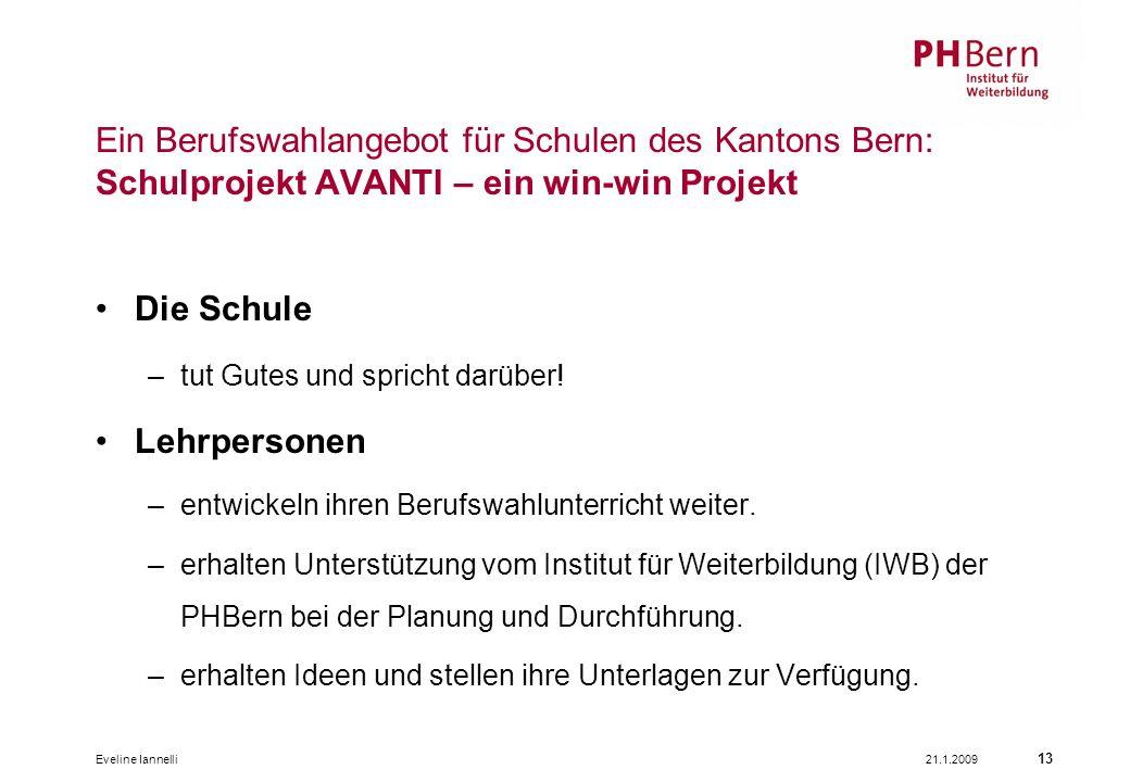 Ein Berufswahlangebot für Schulen des Kantons Bern: Schulprojekt AVANTI – ein win-win Projekt