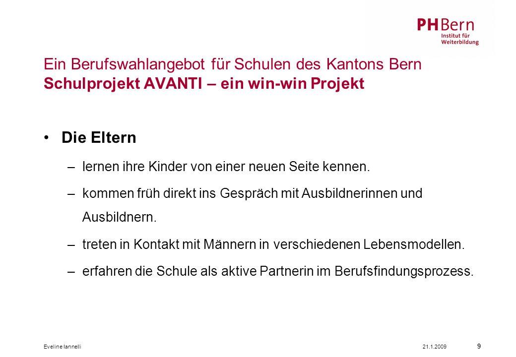 Ein Berufswahlangebot für Schulen des Kantons Bern Schulprojekt AVANTI – ein win-win Projekt