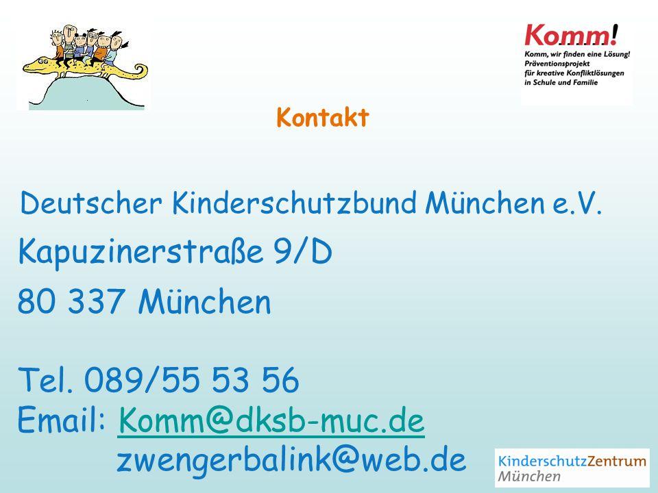 Kapuzinerstraße 9/D 80 337 München Tel. 089/55 53 56