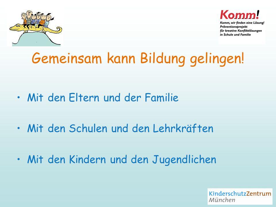 Gemeinsam kann Bildung gelingen!