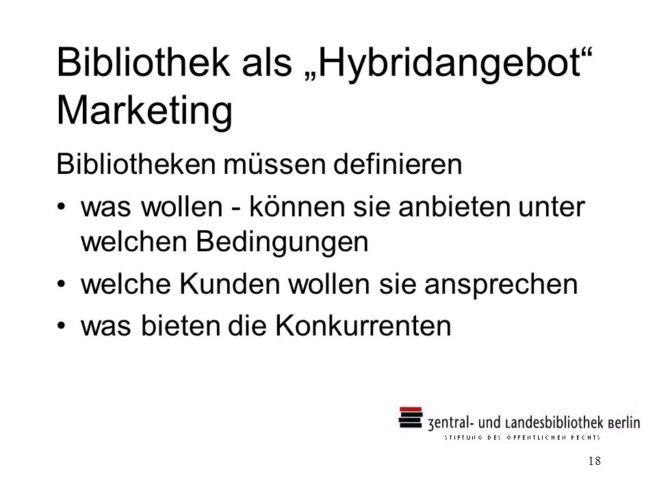 "Bibliothek als ""Hybridangebot Marketing"