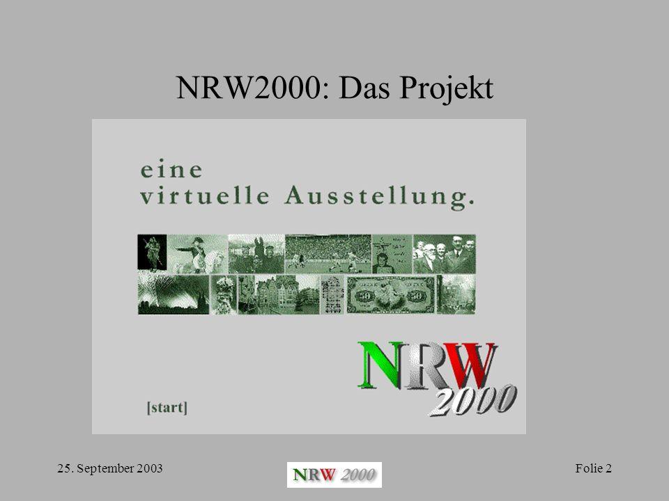 NRW2000: Das Projekt 25. September 2003