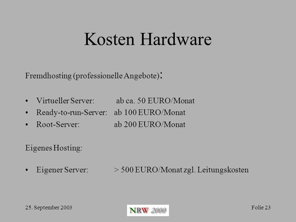 Kosten Hardware Fremdhosting (professionelle Angebote):