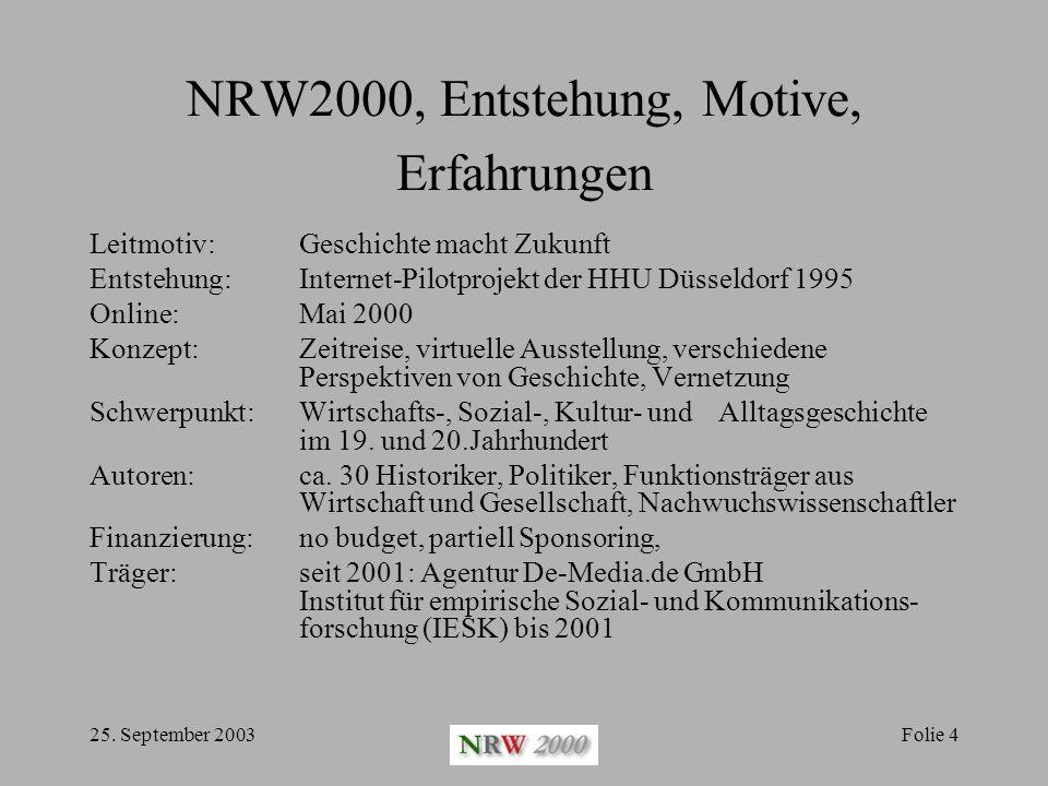 NRW2000, Entstehung, Motive, Erfahrungen